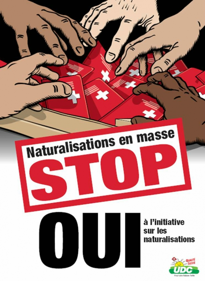 "Poster for the Swiss referendum campaign ""For Democratic Naturalisations"", launched on 1 June 2008 by the UDC."