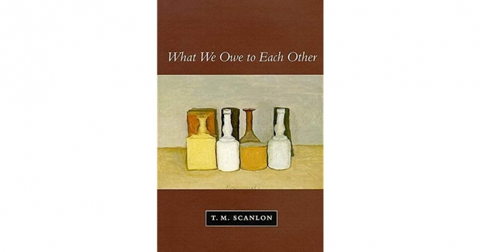 Cover of What We Owe to Each Other by Thomas M. Scanlon
